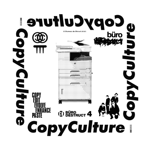 Büro Destruct CopyCulture