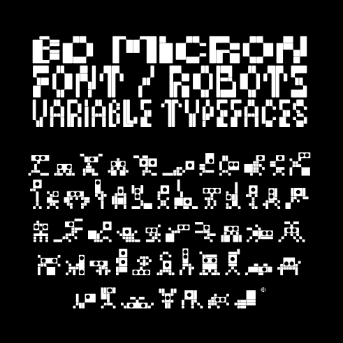 Variable BD Micron Font / Robots