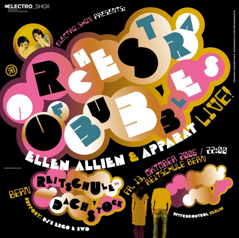 Orchestra of Bubbles Ellen Allien concert poster and flyer 2006