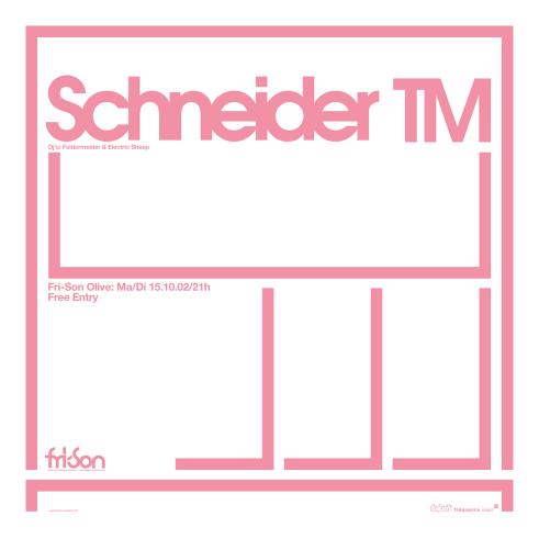 Fri-Son Schneider TM poster