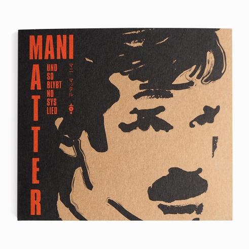 Mani Matter Tribute Und so blybt no sys Lied CD