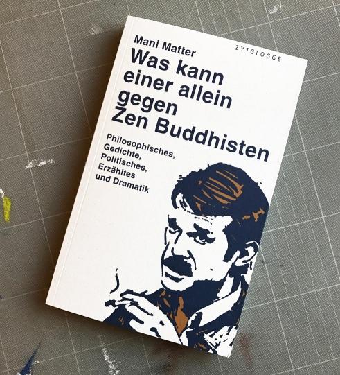 Mani Matter, Was kann einer allein gegen Zen Buddhisten book