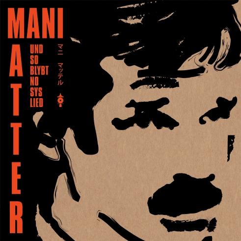 Mani Matter Tribute Und so blybt no sys Lied