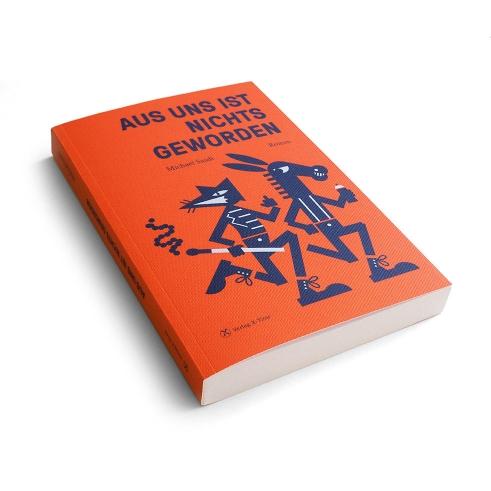 Michael Sasdi Aus uns ist nicht geworden book cover