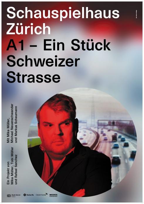Schauspielhaus Zürich A1 – Ein Stück Schweizer Strasse poster