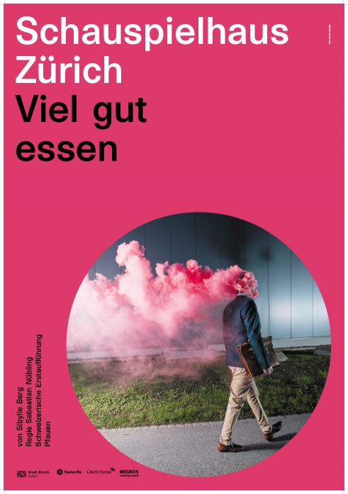 Schauspielhaus Zürich Viel gut essen poster